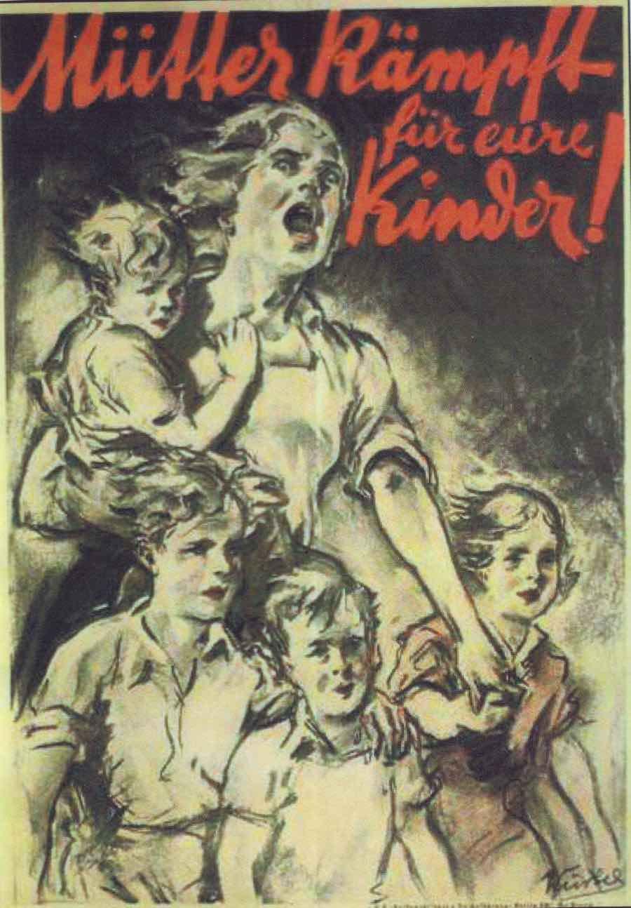 «Матери, сражайтесь за своих детей» — немецкий плакат